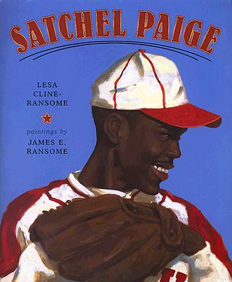 Click for more detail about Satchel Paige by Lesa Cline-Ransome