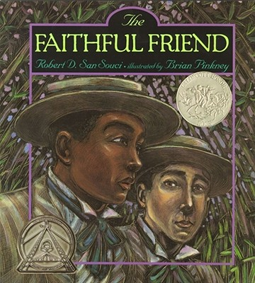 Click for more detail about The Faithful Friend by Robert D. San Souci