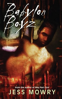 Click for more detail about Babylon Boyz by Jess Mowry