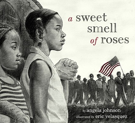 Click for more detail about A Sweet Smell of Roses by Angela Johnson