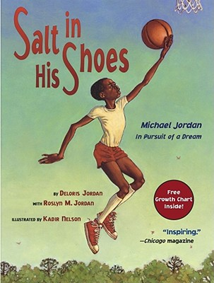 Click for a larger image of Salt in His Shoes: Michael Jordan in Pursuit of a Dream