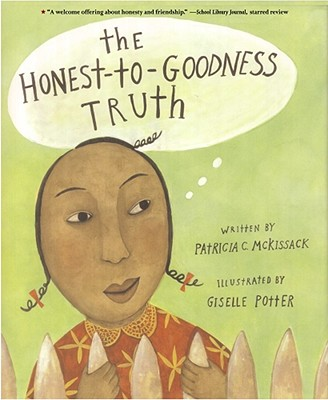 Click for more detail about The Honest-to-Goodness Truth by Patricia C. Mckissack