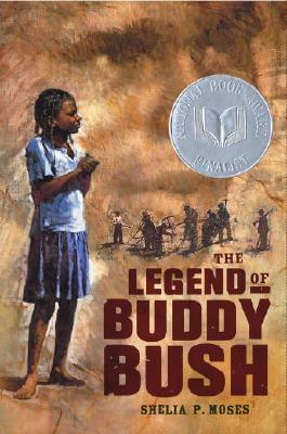 Click for more detail about The Legend of Buddy Bush by Shelia P. Moses