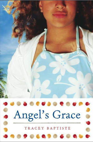Click for more detail about Angel's Grace by Tracey Baptiste