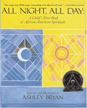 Click for a larger image of All Night, All Day: A Child's First Book of African-American Spirituals