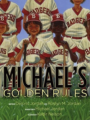 Click for more detail about Michael's Golden Rules by Deloris Jordan