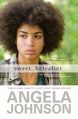 Click for more detail about Sweet, Hereafter by Angela Johnson