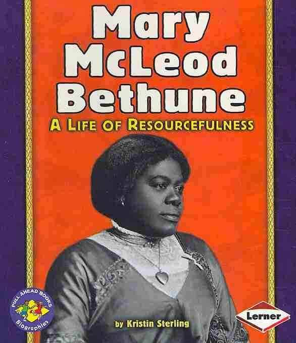 Click for a larger image of Mary McLeod Bethune (Crowell Biographies)