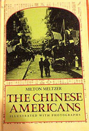 Click for more detail about The Chinese Americans by Milton Meltzer