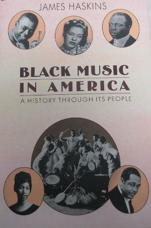 Book Cover Black music in America: A history through its people by James Haskins