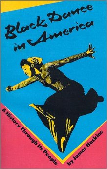Click for a larger image of Black Dance in America: A History Through Its People