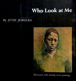 Click for more detail about Who Look At Me by June Jordan