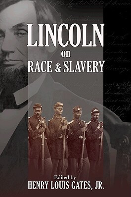 Click for more detail about Lincoln On Race And Slavery by Henry Louis Gates, Jr.