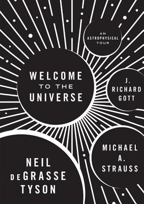 Click for a larger image of Welcome to the Universe: An Astrophysical Tour