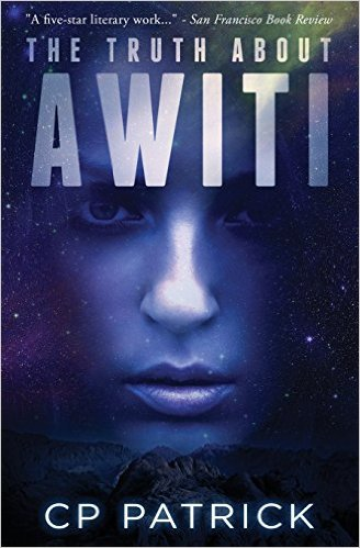 Click for more detail about The Truth About Awiti by CP Patrick