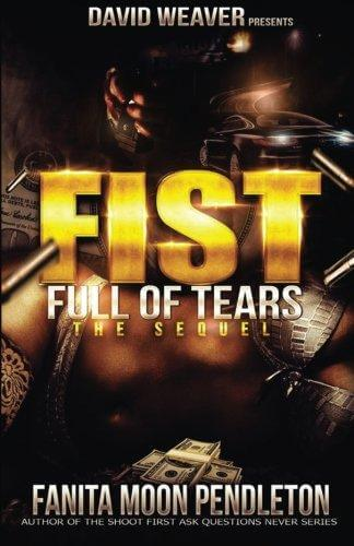 Book Cover Fist Full of Tears: The Sequel by Fanita Pendleton