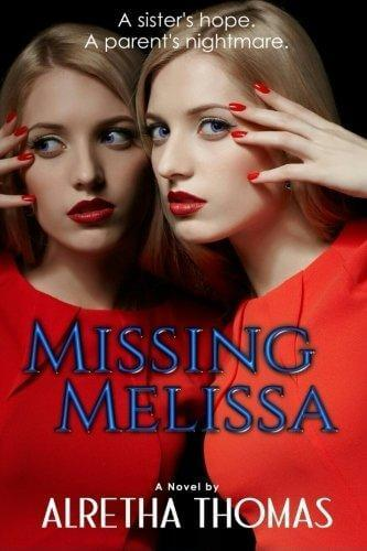 Click for more detail about Missing Melissa by Alretha Thomas