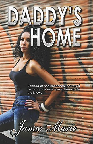 Click for more detail about Daddy's Home by Janae Marie