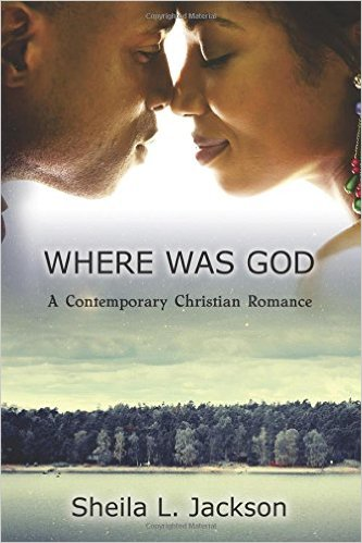 Click for more detail about Where Was God by Sheila L. Jackson