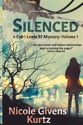 Book Cover Silenced: A Cybil Lewis Novel by Nicole Givens Kurtz