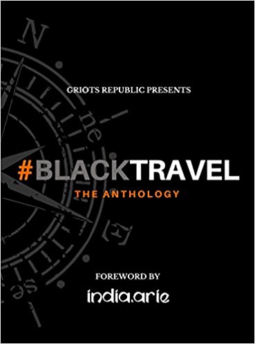 Click for a larger image of #BlackTravel: The Anthology