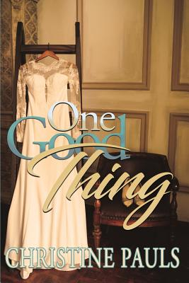 Click for more detail about One Good Thing by Christine Pauls