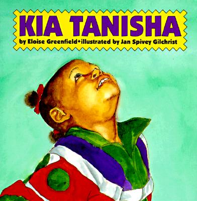 Click for more detail about Kia Tanisha by Eloise Greenfield