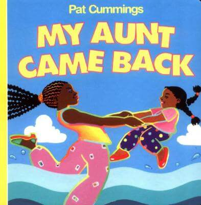Click for more detail about My Aunt Came Back (Harper Growing Tree) by Pat Cummings