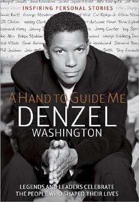 Book Cover A Hand to Guide Me by Denzel Washington