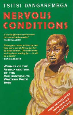Click for more detail about Nervous Conditions (Women's Press fiction) by Tsitsi Dangarembga