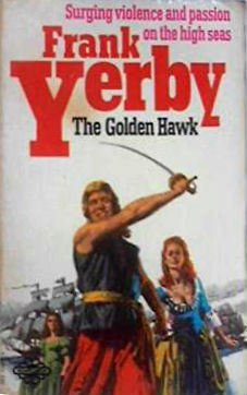 Click for more detail about The Golden Hawk by Frank Yerby