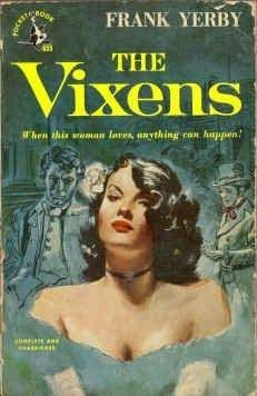 Click for more detail about The Vixens by Frank Yerby