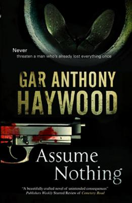 Click for more detail about Assume Nothing by Gar Anthony Haywood