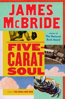 Click for more detail about Five-Carat Soul by James McBride