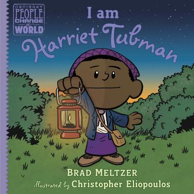 Book Cover I Am Harriet Tubman by Brad Meltzer
