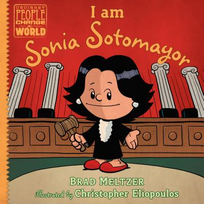 Click for more detail about I Am Sonia Sotomayor by Brad Meltzer