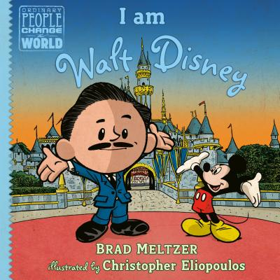 Click for more detail about I Am Walt Disney by Brad Meltzer