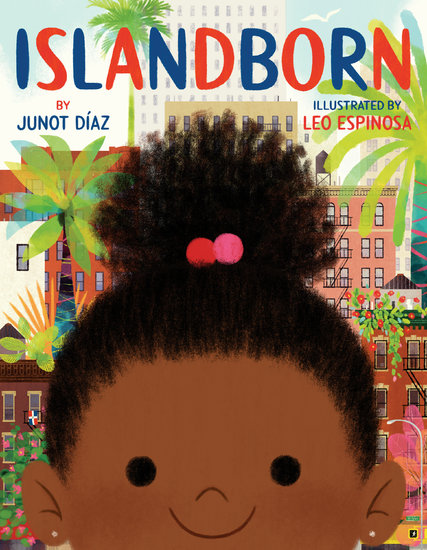 Click for more detail about Islandborn by Junot Diaz