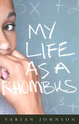 Click for more detail about My Life as a Rhombus by Varian Johnson