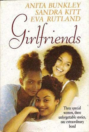 Click for more detail about Girlfriends by Connie Briscoe, Eva Rutland, and Anita Bunkley