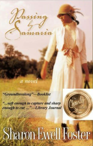 Click for more detail about Passing By Samaria by Sharon Ewell Foster