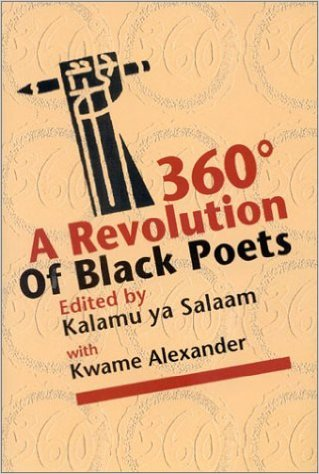 Click for more detail about 360° A Revolution of Black Poets by Kalamu ya Salaam and Kwame Alexander