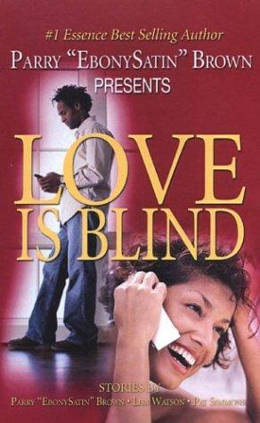 Click for more detail about Love Is Blind by Parry Brown
