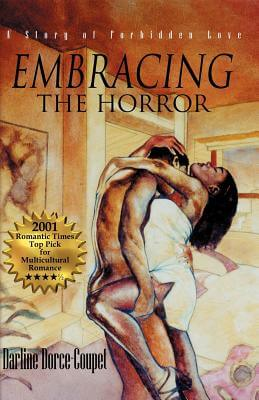Click for more detail about Embracing the Horror by Darline Dorce-Coupet