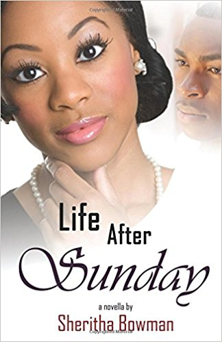 Click for more detail about Life After Sunday by Sheritha Bowman