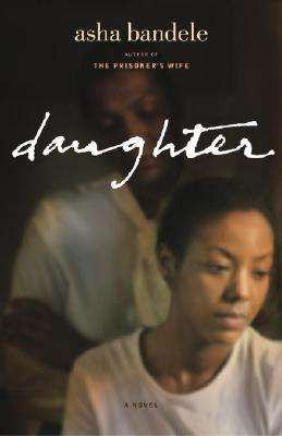 Click for more detail about Daughter: A Novel by asha bandele