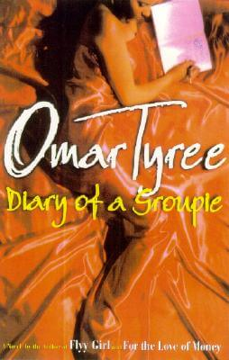 Click for more detail about Diary of a Groupie: A Novel (Tyree, Omar) by Omar Tyree