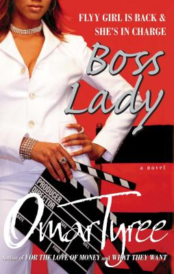 Click for more detail about Boss Lady: A Novel by Omar Tyree