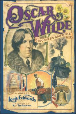 Book Cover Oscar Wilde Discovers America by Louis Edwards