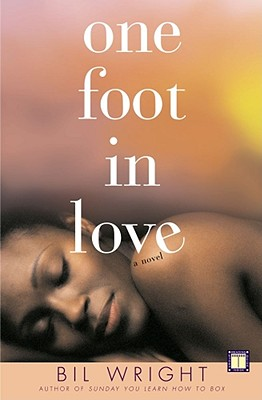 Click for a larger image of One Foot in Love: A Novel